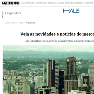 Haus Gazeta do Povo, Mar. 2016